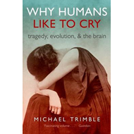 Why Humans Like to Cry (BOK)