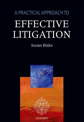 Practical Approach to Effective Litigation (BOK)