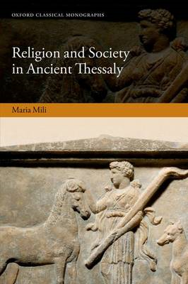 Religion and Society in Ancient Thessaly (BOK)