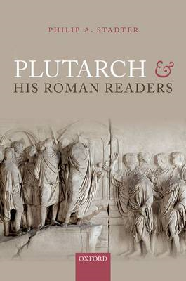 Plutarch and his Roman Readers (BOK)