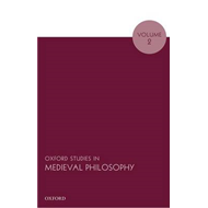 Oxford Studies in Medieval Philosophy, Volume 2 (BOK)