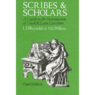 Scribes and Scholars: A Guide to the Transmission of Greek and Latin Literature (BOK)