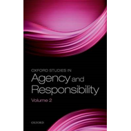Oxford Studies in Agency and Responsibility, Volume 2 (BOK)