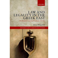 Law and Legality in the Greek East (BOK)