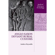 Anglo-Saxon Deviant Burial Customs (BOK)