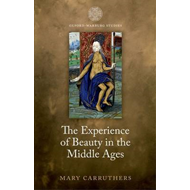 Experience of Beauty in the Middle Ages (BOK)