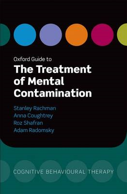 Oxford Guide to the Treatment of Mental Contamination (BOK)