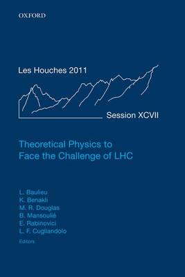 Theoretical Physics to Face the Challenge of LHC (BOK)