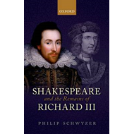 Shakespeare and the Remains of Richard III (BOK)