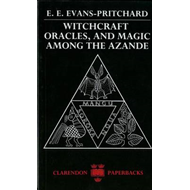 Witchcraft, Oracles and Magic among the Azande (BOK)