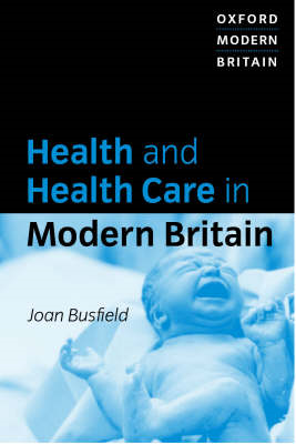 Health and Health Care in Modern Britain (BOK)