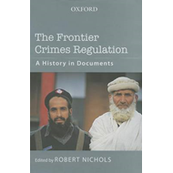 The Frontier Crimes Regulation: A History in Documents (BOK)