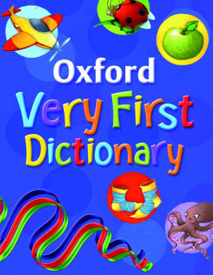 Oxford Very First Dictionary: 2007 (BOK)
