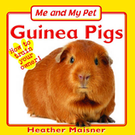 Me and My Pet: Guinea Pigs (BOK)