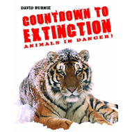 Countdown to Extinction: Animals in Danger! (BOK)