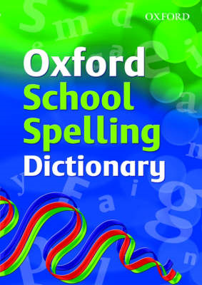 Oxford School Spelling Dictionary (BOK)
