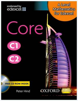 Level Mathematics for Edexcel: Core C1/C2 (BOK)