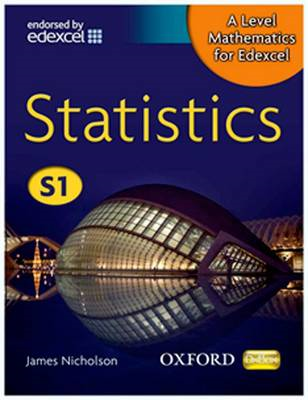 A Level Mathematics for Edexcel: Statistics S1 (BOK)