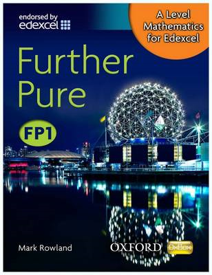 A Level Mathematics for Edexcel: Further Pure FP1 (BOK)