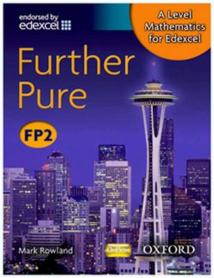 A Level Mathematics for Edexcel: Further Pure FP2 (BOK)
