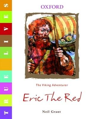 True Lives: Eric the Red (BOK)