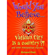 Would You Believe...Vatican City is a Country?! (BOK)