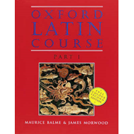 Oxford Latin Course: Part I: Student's Book (BOK)