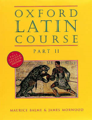Oxford Latin Course: Part II: Student's Book (BOK)