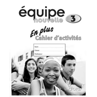 Equipe Nouvelle: Part 3: En Plus Workbook (BOK)
