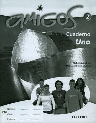 Amigos: 2: Workbook Lower (Uno) (BOK)