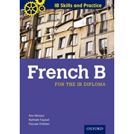 IB Skills and Practice: French B (BOK)