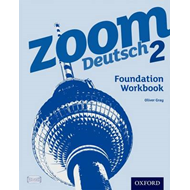 Zoom Deutsch 2: Foundation Workbook (BOK)