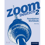 Zoom Deutsch 2: Foundation Workbook (8 Pack) (BOK)
