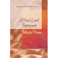 New Oxford Student Texts: Tennyson: Selected Poems (BOK)
