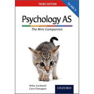 Complete Companions: AS Mini Companion for AQA A Psychology (BOK)