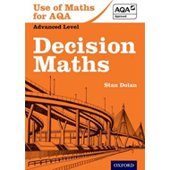 Use of Maths for AQA Decision Maths (BOK)
