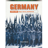 Germany 1858-1990: Hope, Terror and Revival (BOK)
