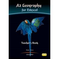 A2 Geography for Edexcel Teacher Book: Teacher's Book (BOK)