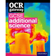OCR Gateway GCSE Additional Science Student Book (BOK)