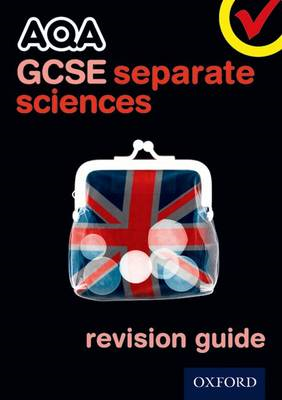 AQA GCSE Separate Science Revision Guide (BOK)