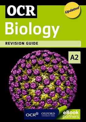OCR A2 Biology Revision Guide (BOK)