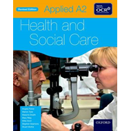 Applied A2 Health & Social Care Student Book for OCR (BOK)