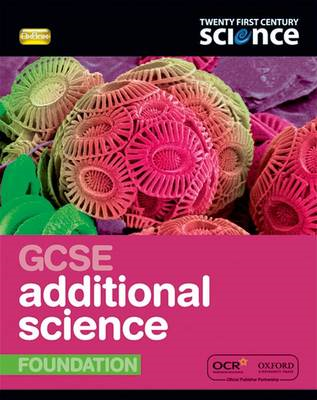 Twenty First Century Science: GCSE Additional Science Founda (BOK)