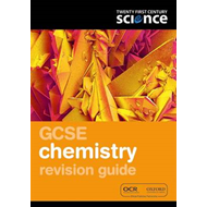 Twenty First Century Science: GCSE Chemistry Revision Guide (BOK)