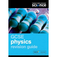 Twenty First Century Science: GCSE Physics Revision Guide (BOK)
