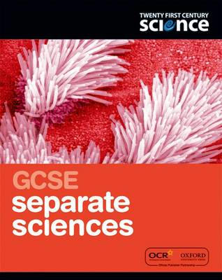 Twenty First Century Science: GCSE Separate Science Student (BOK)