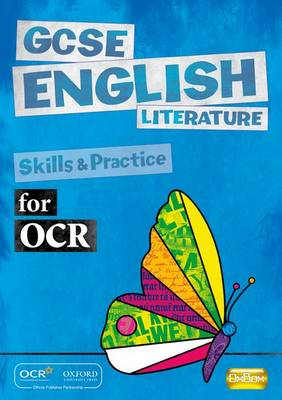 GCSE English Literature for OCR Skills and Practice Book (BOK)