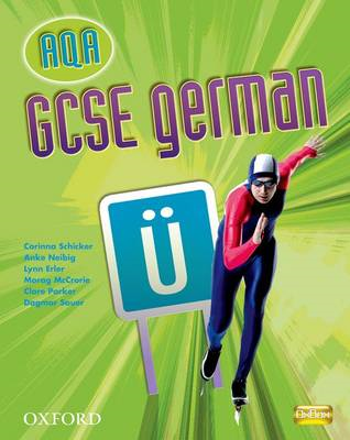 GCSE German for AQA: Students' Book (BOK)