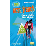 GCSE French for AQA: Exam Skills Workbook and CD-ROM Foundation (BOK)