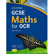 Oxford GCSE Maths for OCR: Foundation Student Book (BOK)